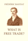What is Free Trade? - eBook