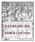 Patriarcha, or the Natural Power of Kings - eBook
