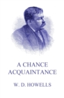 A Chance Acquaintance - eBook