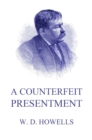 A Counterfeit Presentment - eBook