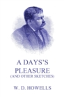 A Day's Pleasure (And Other Sketches) - eBook