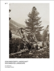 Documented Landscape : The Photo Archives of Carl Schroeter and Geobotanical Institute Rubel - Book