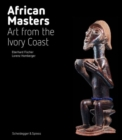 African Masters : Art from Ivory Coast - Book