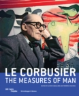 Le Corbusier: The Measures of Man - Book