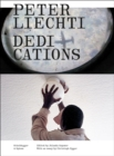 Peter Liechti Dedications - Book