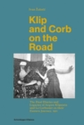 Klip and Corb on the Road : Dual Diaries & Legacies of August Klipstein and Le Corbusier - Eastern Journey - Book