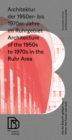 Architecture of the 1950s to 1970s in the Ruhr Area : When the Future was Built - Book