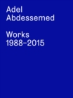 Adel Abdessemed : Works 1988 - 2015 - Book