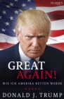 Donald J. Trump: Great again! - eBook