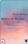 Moralische Klarheit - eBook
