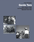 Gerda Taro : With Robert Capa as Photojournalist in the Spanish Civil War - Book