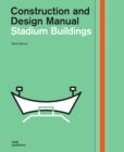 Stadium Buildings : Construction and Design Manual - Book