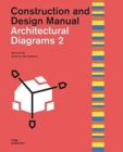 Architectural Diagrams 2 : Construction and Design Manual - Book
