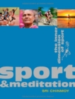 Sport & Meditation : The Inner Dimension of Sport - Book
