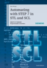Automating with STEP 7 in STL and SCL : SIMATIC S7-300/400 Programmable Controllers - Book
