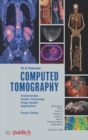 Computed Tomography : Fundamentals, System Technology, Image Quality, Applications - Book