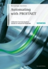 Automating with PROFINET : Industrial Communication Based on Industrial Ethernet - eBook