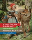 Red Hood - Blue Beard : Colour in Fairy Tales - Book