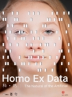 Homo Ex Data : The Natural of the Artificial - Book