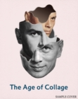 The Age of Collage : Contemporary Collage in Modern Art - Book