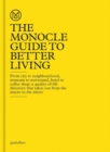 The Monocle Guide to Better Living - Book