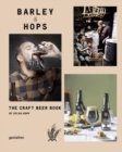 Barley & Hops : The Craft Beer Book - Book