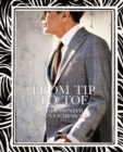 From Tip to Toe : The Essential Men's Wardrobe - Book