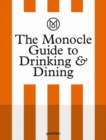 The Monocle Guide to Drinking and Dining - Book
