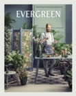 Evergreen : Living with Plants - Book