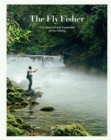 The Flyfisher : The Essence and Essentials of Flyfishing - Book
