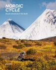 Nordic Cycle : Bicycle Adventures in the North - Book