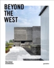 Beyond the West : New Global Architecture - Book