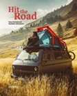Hit the Road : Vans, Nomads and Roadside Adventures - Book