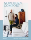 Northern Comfort : The Nordic Art of Creative Living - Book