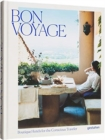 Bon Voyage : Boutique Hotels for the Conscious Traveler - Book