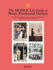 The Monocle Guide to Shops, Kiosks and Markets - Book