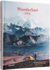 Wanderlust USA : The Great American Hike - Book