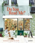 Do You Read Me? : Bookstores Around the World - Book