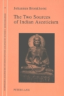 Two Sources of Indian Asceticism - Book