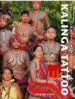 Kalinga Tattoo : Ancient & Modern Expressions of the Tribal - Book