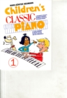 Children's Classic Piano : Book 1 - Book