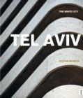 Tel Aviv: : The White City - Book
