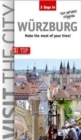 Visit the City - Wurzburg (3 Days In) : Make the most of your time - Book