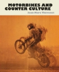 Motorbikes And Counter Culture - Book