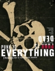 Punk Is Dead, Punk Is Everything - Book