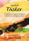 Spiritual Taster : An Inspirational Guide to Awakening - Selections from 16 Spiritual Films - Book
