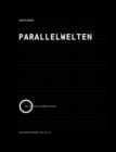 Parallelwelten : We are now in a different world - Book