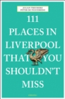 111 Places in Liverpool That You Shouldn't Miss - Book