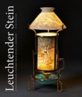 Shining Stone : The History of Lithophanes from the 18th to the 20th Century - Book