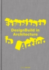 Experience in Action : DesignBuild in Architecture - Book